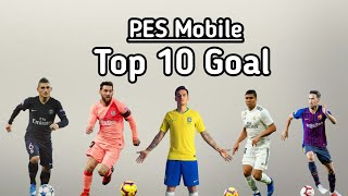 PES Mobile | Top 10 Goal by official Pes Master