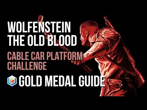 Wolfenstein The Old Blood Cable Car Platform Challenge Gold Medal Guide (Combat Master)
