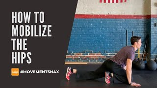 How to Mobilize the Hips