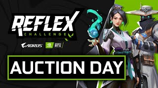Reflex Challenge | Auction Day | Powered by NVIDIA \u0026 AORUS IN.