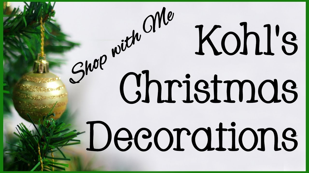 Kohl\'s Christmas Decorations 2018 | Shop with Me! - YouTube