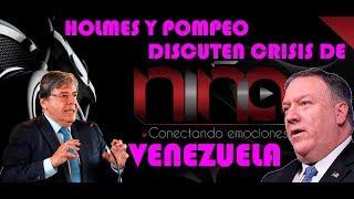 """Canciller colombiano y Pompeo discuten """"crisis política y humanitaria auto creada en Venezuela"""