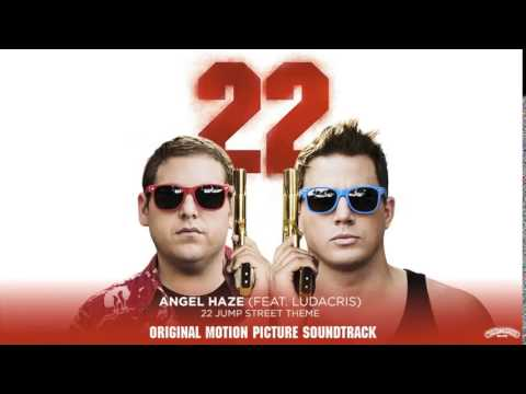 Angel Haze Feat Ludacris  22 Jump Street   Audio