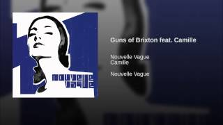 Guns of Brixton feat. Camille