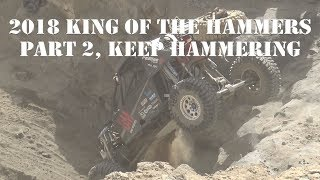 2018 NITTO KING OF THE HAMMERS RACE PART 2