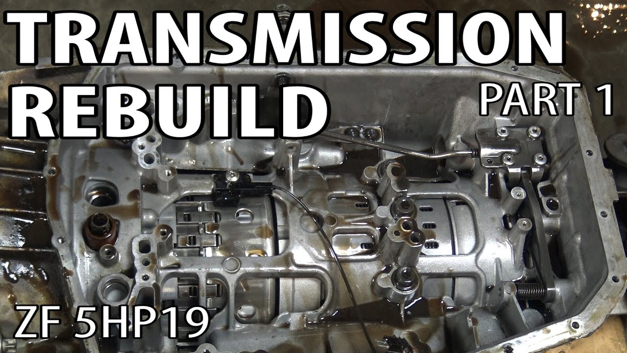 E46 ZF 5HP19 Transmission Rebuild Part 1 BMW 330i 325i ...
