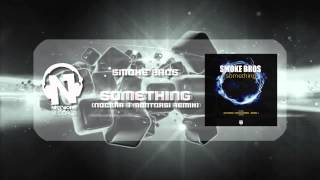 Smoke Bros - Something (Video Cover - Nocera & Montorsi Remix Radio Edit)