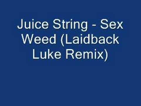 Juice string sex weed