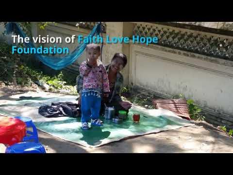 Faith Love Hope Foundation Introduction Video -1