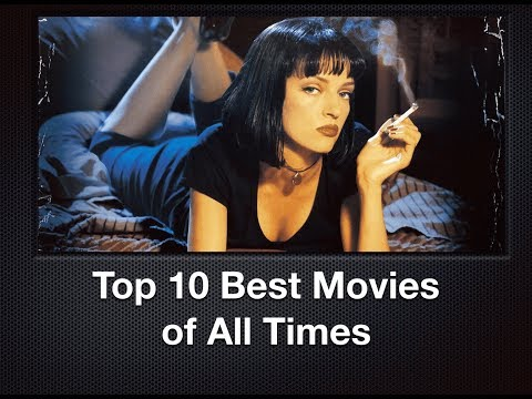 Top 10 Best Movies of All Time - Best Movies Ever List