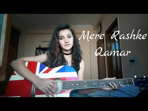 Mere rashke qamar / female guitar cover by jannat khan