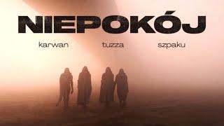 Karwan - Niepokój ft. TUZZA, Szpaku (prod. D3W)