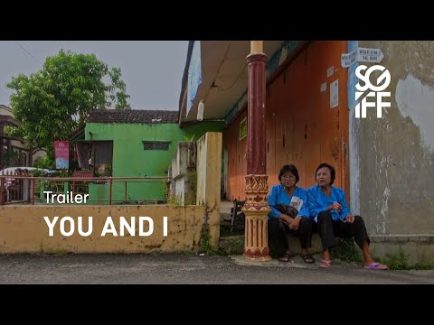 Download You and I Trailer   SGIFF 2020