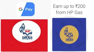 hp gas google pay hp gas google pay scratch card RS 200 UPTO google pay OFFER HP GAS PAYMENT