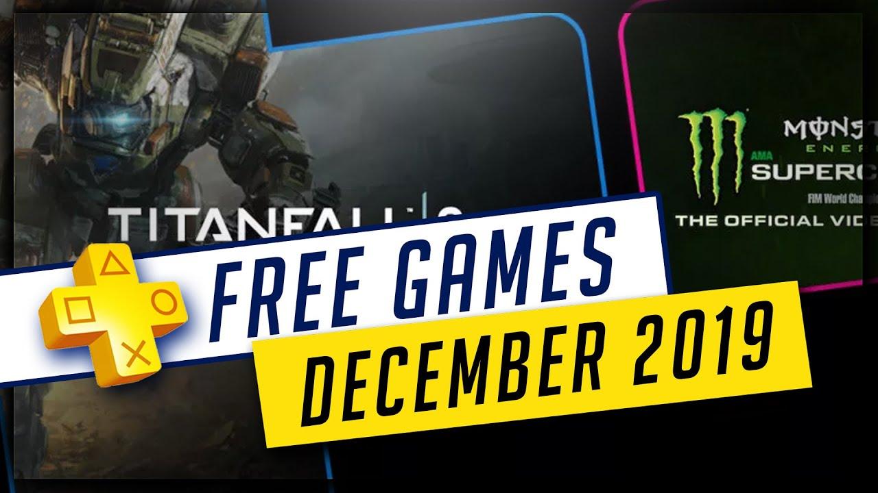 Psn December Free Games 2020.Playstation Plus December 2019 Free Ps4 Games Titanfall 2 Monster Energy Supercross