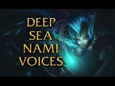 LoL Voices - Deep sea Nami - All 17 languages (almost)