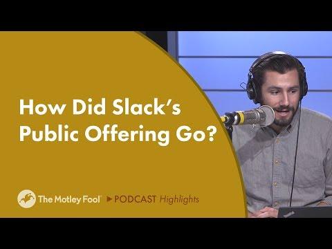 How Did Slack's Public Offering Go?