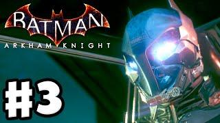 Batman: Arkham Knight - Gameplay Walkthrough Part 3 - Arkham Knight and Hostage Rescue! (PC)