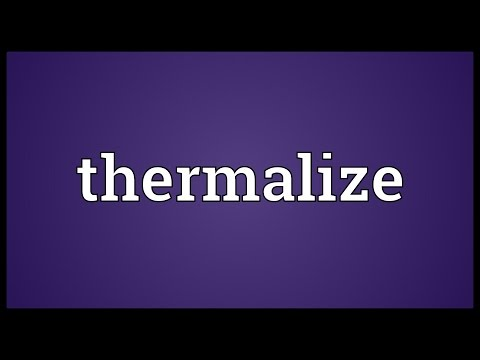 Thermalize Meaning