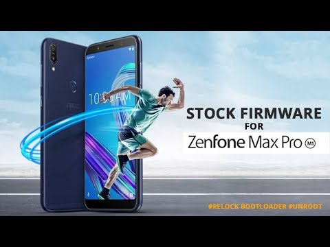 asus-zenfone-max-pro-m1-stock-firmware-flash-|-relock-bootloader-|-unroot-your-device