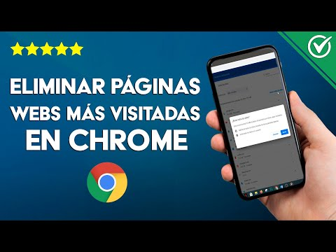 Cómo Eliminar las Páginas Web más Visitadas en Google Chrome, Fácil y Rápido