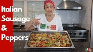 Italian Sausage and Peppers - Cooking with Italian MaMa #italian #cooking #howto #ItalianMama