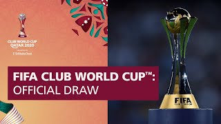 RELIVE: FIFA Club World Cup Qatar 2020 | Official Draw
