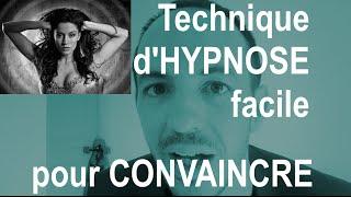 Technique d'HYPNOSE rapide pour CONVAINCRE sans effort
