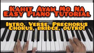 Kahit Ayaw Mo Na This Band Super Easy Piano Tutorial.mp3