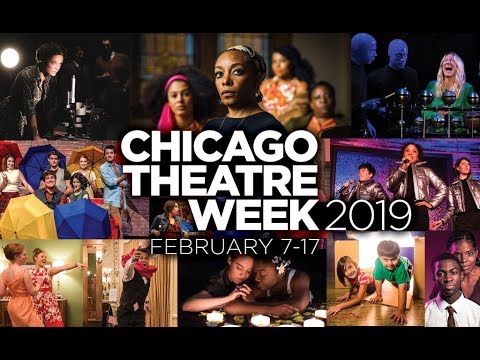 Chicago Theatre Week 2019