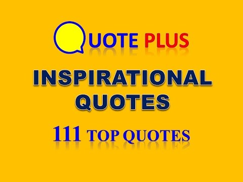 Inspirational Quotes Video with Music - 111 Top Quotes - Motivational Quotes for Success