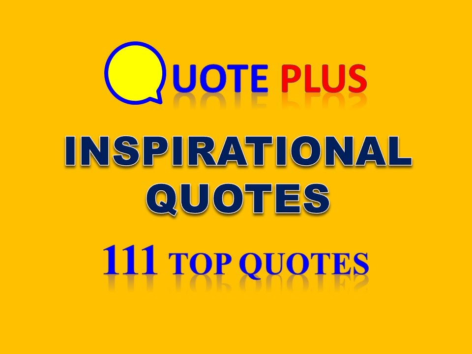 Inspirational Quotes Video With Music 111 Top Quotes