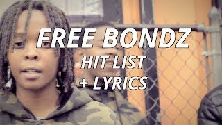Baixar Free Bondz - Hit List (Lyrics)