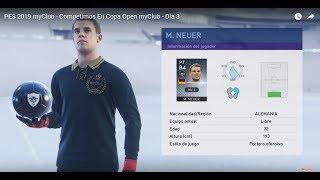 PES 2019 myClub - Competimos En Copa Open myClub - Dia 3