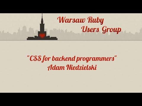 Adam Niedzielski - CSS for backend developers - WRUG