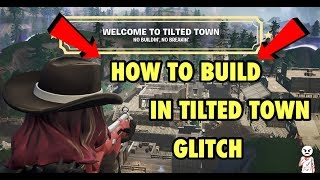 *NEW* Fortnite - HOW TO BUILD IN TILTED TOWN GLITCH (WORKS IN PUBLIC MATCHES) Fortnite Season X!