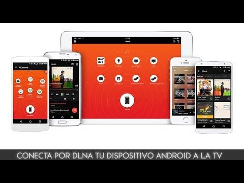 Conectá Por DLNA Tu Dispositivo Android A La TV