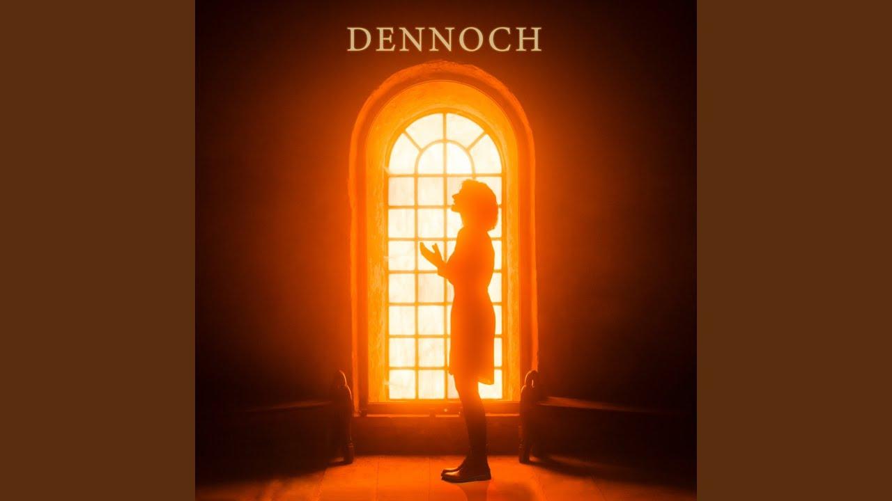 Dennnoch