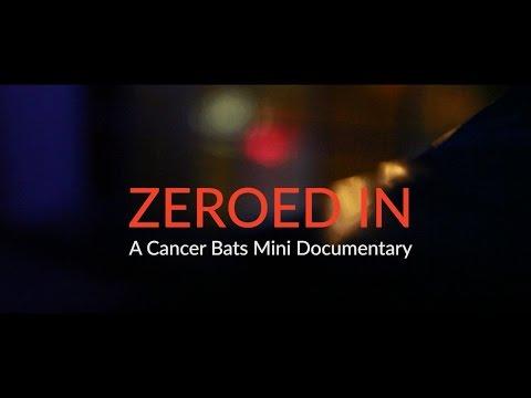 'Zeroed In' - A Cancer Bats Mini Documentary [Video]