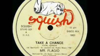 Mr. Flagio - Take a Chance (Italo-disco 1983)