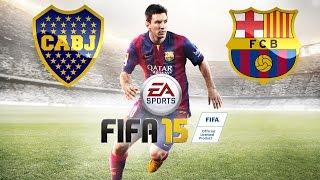 FIFA 15 Gameplay PC | Boca Juniors vs Barcelona / Clase Mundial HD 720P