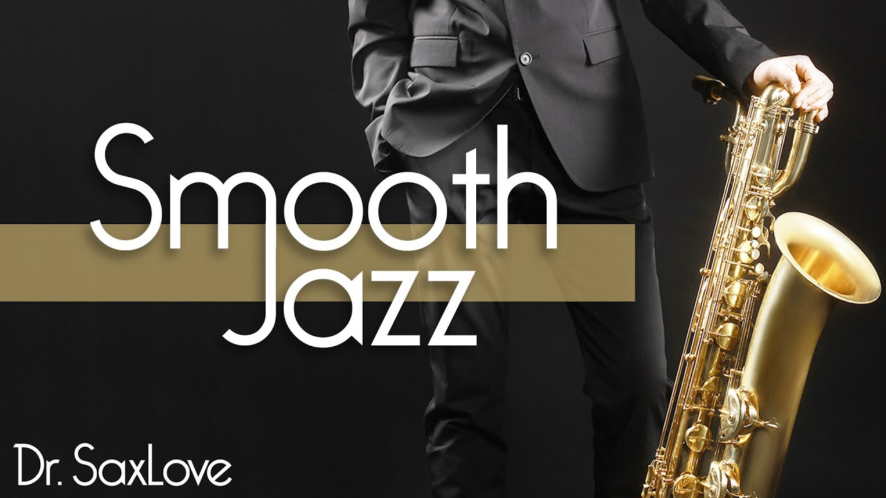 Smooth Jazz • Smooth Jazz Saxophone Instrumental Music for Relaxing, Study, and Chilling Out