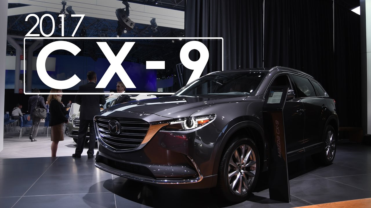 Mazda cx 9 first look overview 2017 new york international mazda cx 9 first look overview 2017 new york international auto show thecheapjerseys Image collections