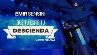 vuclip Que Tu Espíritu Descienda - EMIR SENSINI - OFICIAL HD