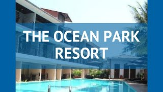 THE OCEAN PARK RESORT 4* Индия Север Гоа обзор – отель ЗЕ ОУШЕН ПАРК РЕЗОРТ 4* Север Гоа видео обзор