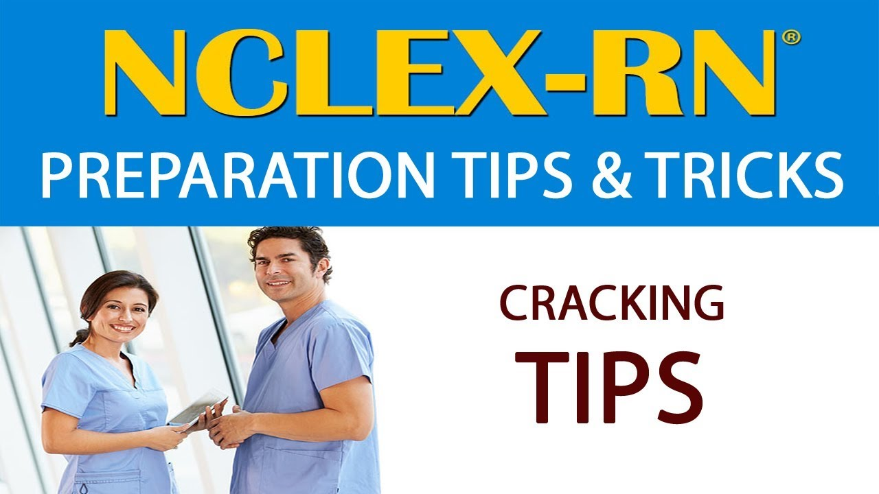 How to Prepare and Crack NCLEX RN Exam?