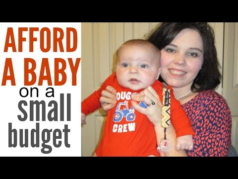 How to AFFORD A BABY on a small budget