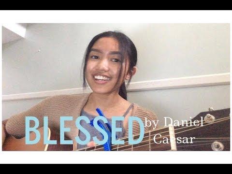 Blessed - Daniel Caesar (Cover)