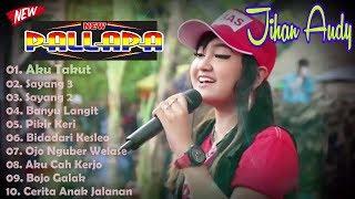Top Hits -  New Pallapa Terbaru 2018 Jihan Audy Full