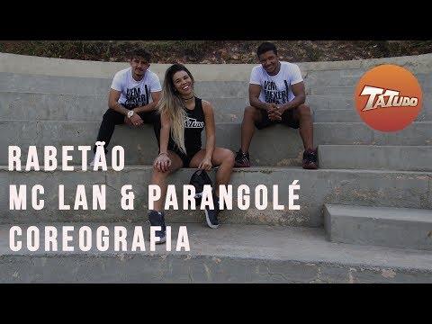 Rabetão – Mc Lan & Parangolé - Coreografia | Tatudooficial
